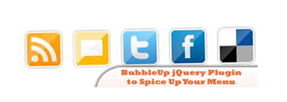 Bubble-Up 20+ JQuery Social Media Plugins