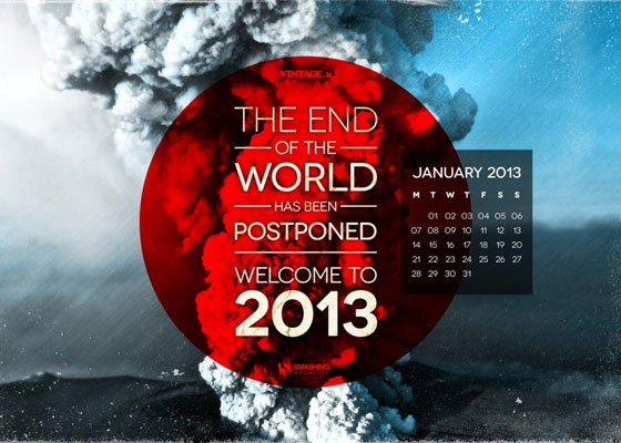 End-Of-The-World-Postponed 2013 january Desktop Wallpapers Calendars