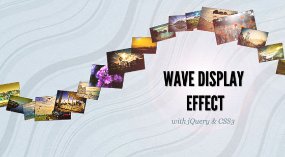 wave-display-effect 20+ Fresh and Cool jQuery And CSS3 Tutorials