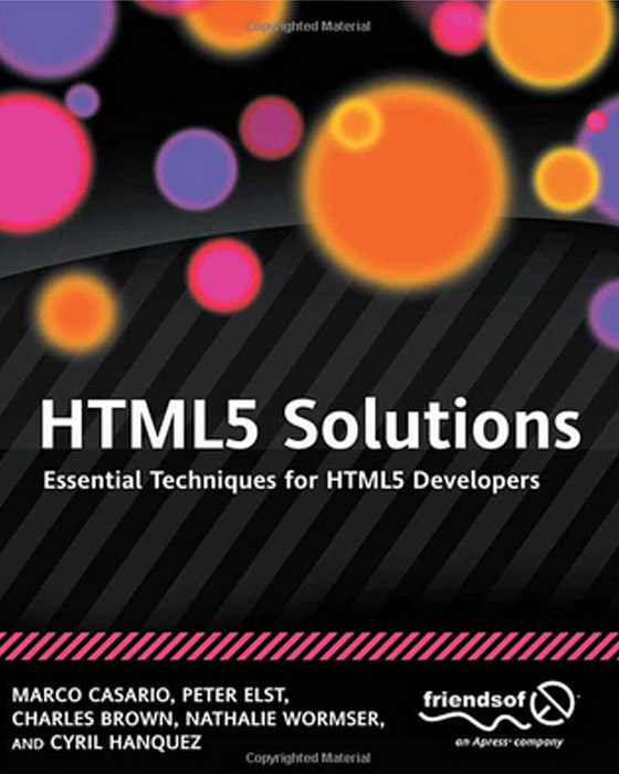 HTML5 Solutions Essential Techniques for HTML5 Developers