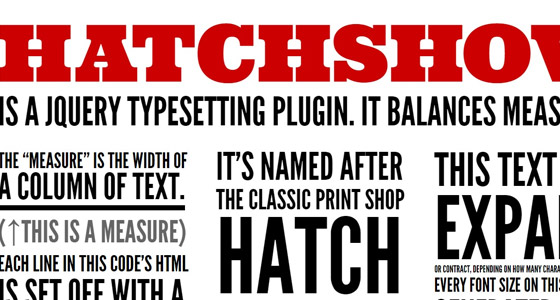 hatchshow 15+ Amazing jQuery Typography Plugins