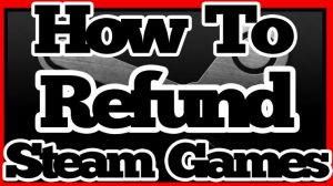 how to refund a game on steam