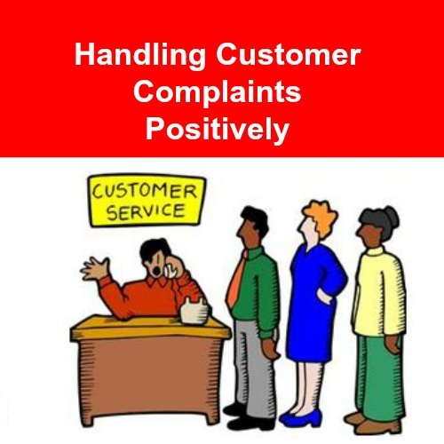 Deal With Customer Complaints Positively